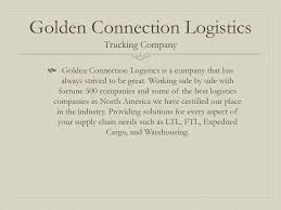 Golden Connection Logistics - Ppt Download Warehousing And Distribution 3pl The Dependable Companies Exporting 3pl Options In Los Angeles Westset Logistics Port Truck Drivers Picket Hborarea Trucking Companies Labor Group Claims Port Treat Unfairly Home Boarder To Trucking For At The Ports Of Long Beach Its A Warehouse Los Angeles Custgoodsllccom Firms Deploy Ultra Clean Nearzero Rng Trucks Ports Large Truck Sales Exceed 12year Highs Drive