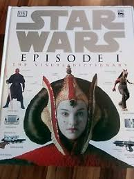 Image Is Loading Star Wars Episode 1 The Visual Dictionary Hardback