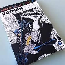 Art Therapy Batman Hush Coloring Book Part 1 Of 104