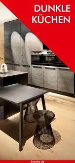 25 dunkle küchen ideen dunkle küchen küche schwarz