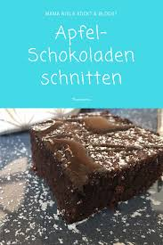 apfel schokoladenschnitten apfel schoko kuchen leckere