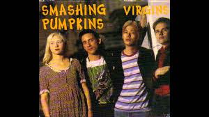 Machina Smashing Pumpkins Download by Smashing Pumpkins Virgins 1991 Youtube
