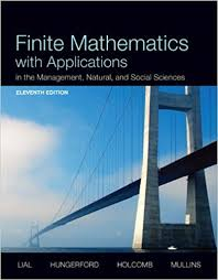 Finite Mathematics With Applications In The Management Natural And Social Sciences Plus NEW MyLab Math Pearson EText Access Card Package 11th