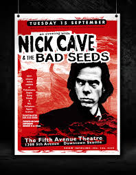 I Created A Poster Design For Performance By Nick Cave The Bad Seeds In Seattle