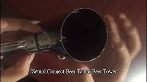 Perlick Beer Tap Tower by Only Need 2 Minutes To Setup Beer Tap On Beer Tower Youtube