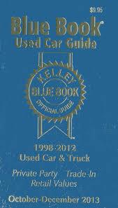 100 Blue Book On Trucks Kelley Used Car Guide Kelley