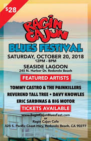 Ragin Cajun Blues Festival In Redondo Beach At Redondo Beach's Ragincajun On Twitter Lakewood Osh Tonight Yall Buy Tickets Now For Ragin Cajun Blues Festival South Bay By Jackie Rajun Snoballs Brings A New Oransstyle Treat To East Hill Delivers Taste Of Orleans In Hermosa Beach Daily Amazoncom Eminence Patriot 10 Guitar Speaker 75 Food Truck Atomic Eats Is Proud Announce Our New Foodstock Igrandmas Fullerton Fans Well Be 54 Miles Away From Original Best The 2018 Southerncajun Louisiana Kitchen Catfish Poboy And Jambalaya Yelp