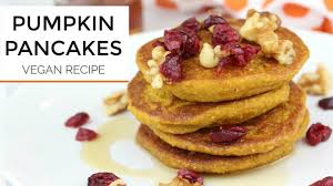 Easy Pumpkin Pancake Recipe by Healthy Pumpkin Pancake Recipe Vegan Gluten Free Youtube
