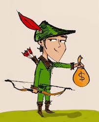 "Taking from the rich to give to the poor The idea once overly romanticized by Robin Hood is now more often demonized with cries of ""class warfare"""