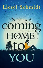ing Home To You Kindle edition by Liesel Schmidt Literature