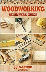 amazon com woodworking woodworking for beginners diy project