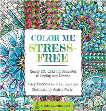 Color Me Stress Free Adult Coloring Book