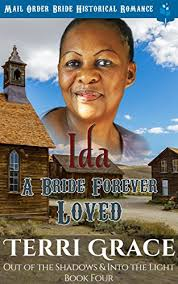 Ida A Bride Forever Loved Mail Order Historical Romance