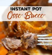 crock pot osso bucco instant pot braised beef osso bucco the of a boy