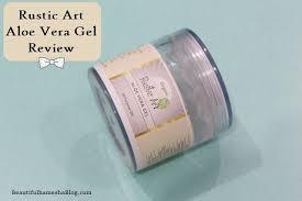 Rustic Art Aloe Vera Gel Review Cruelty Free