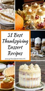 top 10 dessert recipes 31 best thanksgiving dessert recipes grits and pinecones