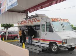 King Taco Taco Truck ~ East Los Angeles ~ L.A. TACO Mobi Munch Inc Media Los Angeles Street Food Cinema Italys Last Prince Is Selling Pasta From A California Food Truck Calamo Events In Las Best Trucks Where Are They Now Eater La Locations Los Angeles Foodtruckstops 6 Of The Keepin On Truckin Say Fish Taco Truck 30 Archives Blog About Friesnmore