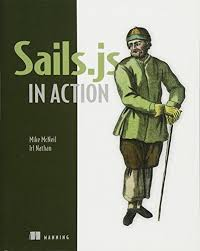 About Books For Sails Js In Action By Mike McNeil Full None Creator Best Sellers Rank 4 Paid Kindle Store Link DownloaaEUR
