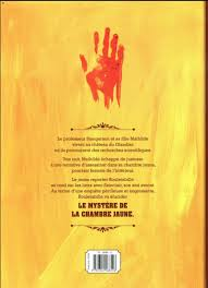 le mistere de la chambre jaune rouletabille le mystère de la chambre jaune bdfugue com