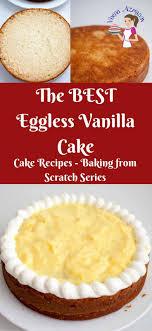 Best 25 Eggless vanilla cake recipe ideas on Pinterest