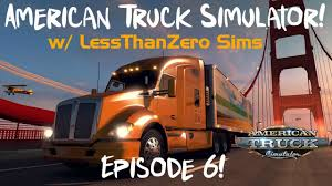 American Truck Simulator - Ep. 06: Epic Fails W/ A PS4 Controller ...
