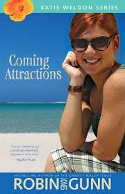 Coming Attractions Katie Weldon Series Book 3 By Gunn Robin Jones