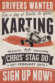 I Recently Put Together A Little Vintage Style Poster To Let My Friends Know About Karting Event Im Organising For Stag Do