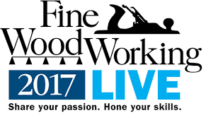 fine woodworking live 2017 finewoodworking