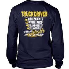 Truck Driver No Rich Parents No Assistance Hustle Shirt - Stuff That ... If You Cant Find It Grind Truck Driver Tshirts Teeherivar They Call Me A Truck Womens Tshirt Custoncom Funny Trucker Shirts Funny Driver Tshirt Shirt Whizdumb Professional Truck Driver Tshirt Royal Blue Truckbawse My Dad Drives Big Trucks Shirt Trucker Tow Wife Apparel Towing Women Gift Polo Teacher Was Wrong Men Teefig 10 Raesons Drivers T Fantastic Gifts Store Clothing Wwwtopsimagescom Intertional Trucking Show North Carolina Tshirt Domingo Usa