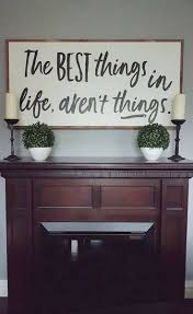 The Best Things In Life Arent Farmhouse Sign Rustic