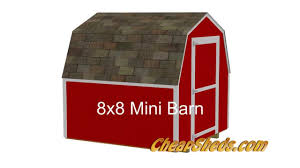 6 X 8 Gambrel Shed Plans 8x8 mini barn shed plans youtube