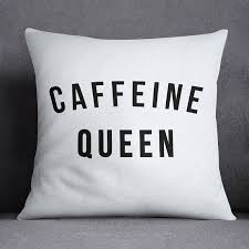 Caffeine Queen Kitchen Decor Pillow Throw Pillows But First Coffee Starbucks Gifts Funny