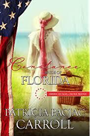 Constance Bride Of Florida American Mail Order Brides Series Book 27