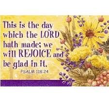 This Is The Day Psalm 11824