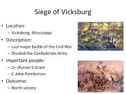 Last Major Battle Of The Civil War Divided Confederate Army Important People U Ulysses S Grant C John Pemberton Outcome North Victory