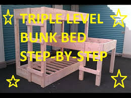 Wood For Building Bunk Beds by Triple Level Bunk Beds Diy Youtube