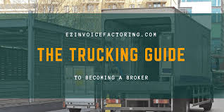 Starting A Freight Brokerage Business— How To Become A Broker