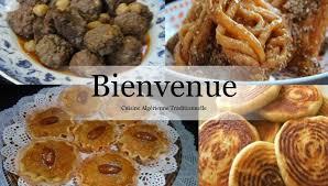 cuisines algeriennes cuisine algérienne traditionnelle home