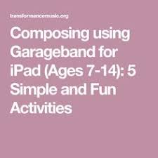 Composing Using Garageband For IPad Ages 7 14 5 Simple And Fun