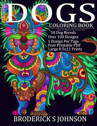 Colorful Dogs Coloring Book Adult Gift A Dog Lovers Delight Featuring