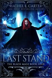 Last Stand The Black Mage Book 4
