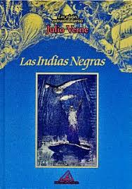 Las Indias Negras – Julio Verne