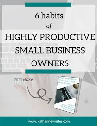 100 Whatever You Think Think The Opposite Ebook Habits Of Highly Productive Small Business Owners Katharine Writes