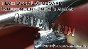 100 Indy Trucks Tech Deck Longboard Independent Revealed With