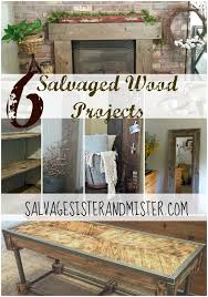 Our Salvaged Wood Projects Salvage Sister And Mister Photo Details
