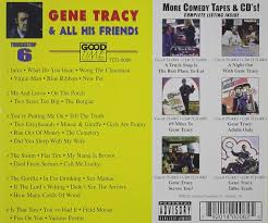 GENE TRACY - All His Friends 6 - Amazon.com Music Vintage Standup Comedy September 2011 1984 Sanyo Betacorder Model Vcr4670 Needs Belt Near Mint Mr Truckstop Visits The Madam Of Bourbon Street By Gene Tracy 71 Adult Live Charlotte Nc V2 Cassette J2p And P2j Ver 1 Barry Manilow 8 Track Cartridge Tape 50 Similar Items Gene Tracy Adults Only Championship Farting A Truck Stop Vol 4 Night Out With Cd 21 Amazoncom Music
