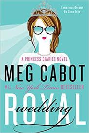 Royal Wedding A Princess Diaries Novel Meg Cabot 9780062379085 Amazon Books