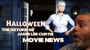 Jamie Lee Curtis Halloween 2017 by Halloween Sequel Come Out October 19 2018 Return Of Jamie Lee