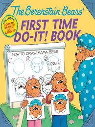 Title Details For Berenstain Bears First Time Do It Book By Jan