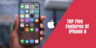 Top 5 Features iPhone 8